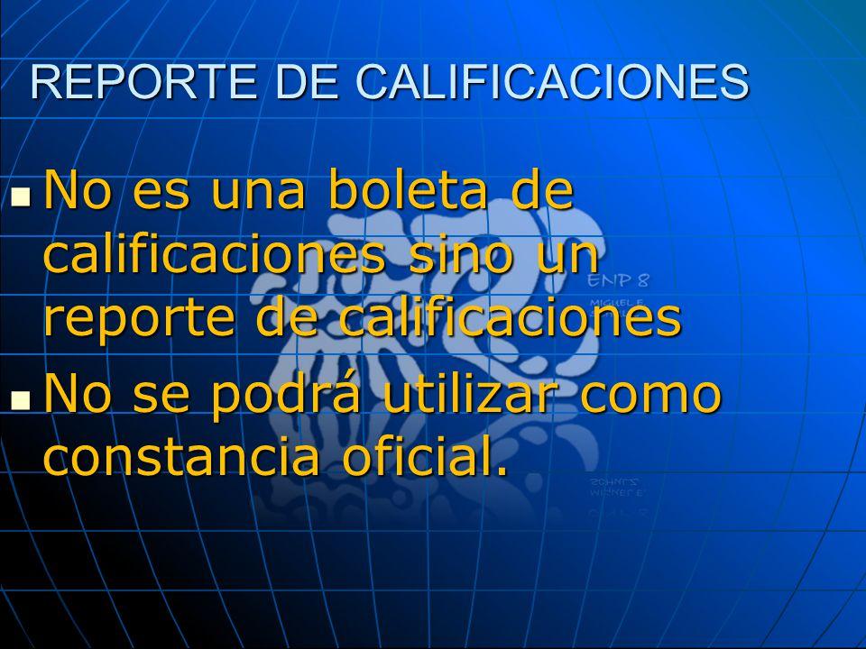 REPORTE DE CALIFICACIONES