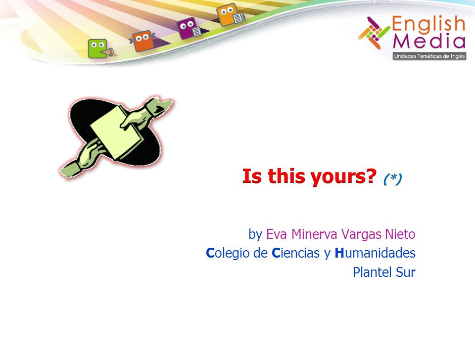 Is this yours (*) by Eva Minerva Vargas Nieto