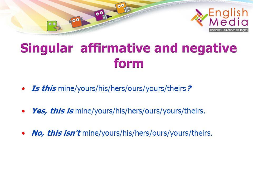 Singular affirmative and negative form