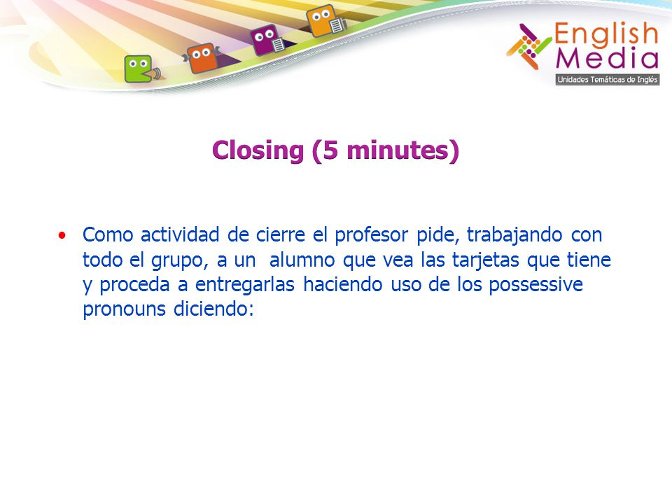 Closing (5 minutes)