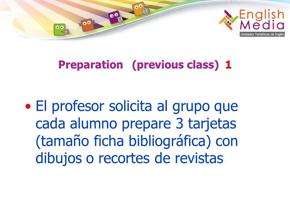 Preparation (previous class) 1