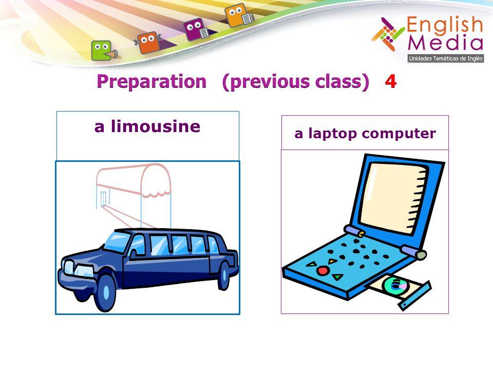 Preparation (previous class) 4