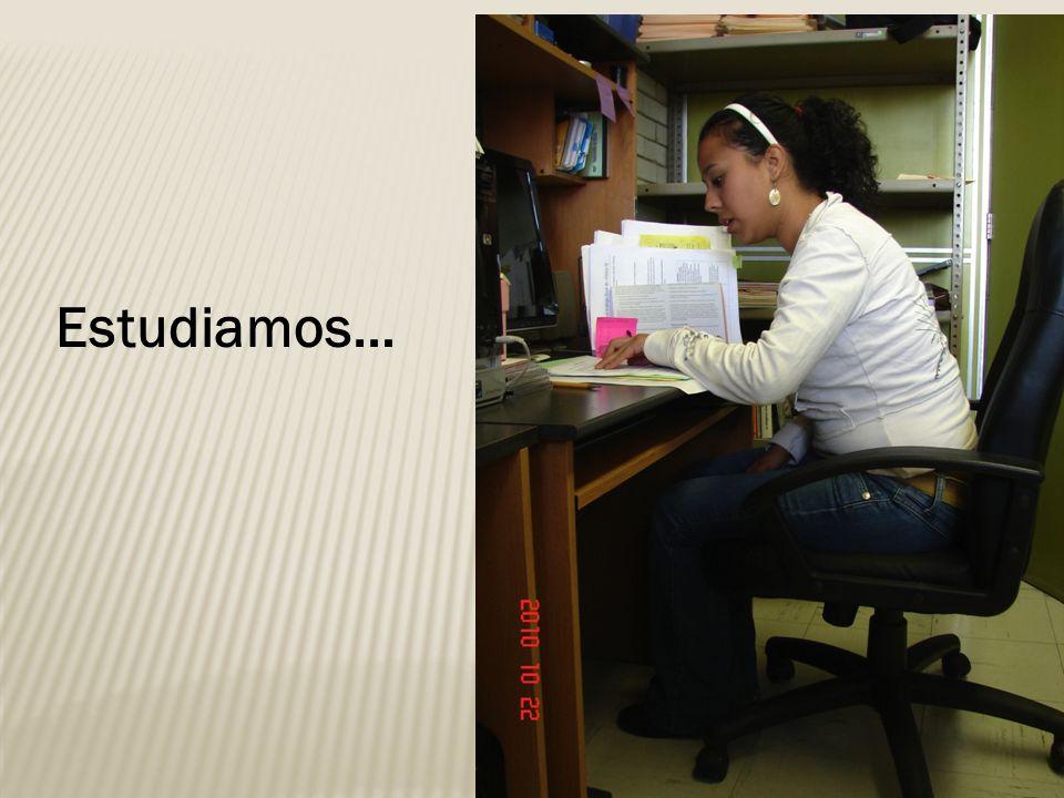 Estudiamos…