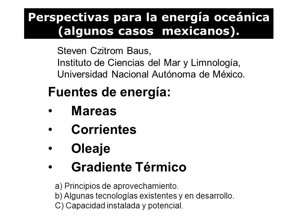 Perspectivas para la energía oceánica (algunos casos mexicanos).