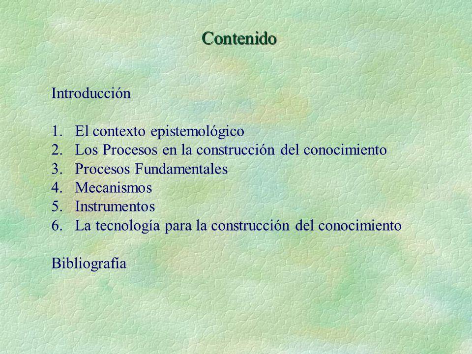 Contenido Introducción El contexto epistemológico
