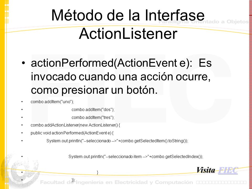 Método de la Interfase ActionListener
