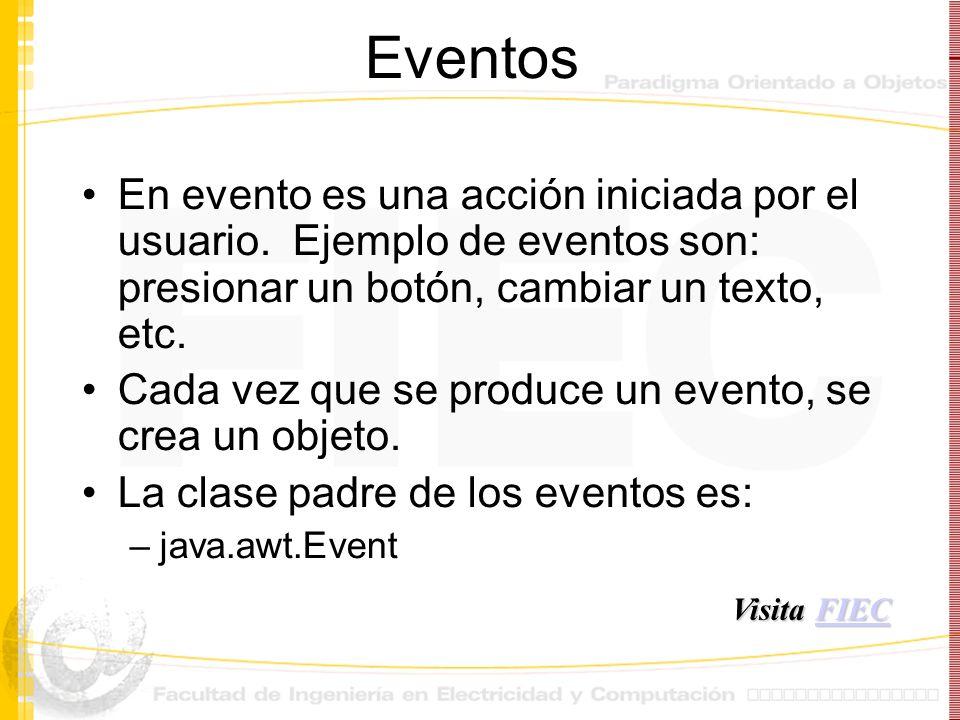 Eventos En evento es una acción iniciada por el usuario. Ejemplo de eventos son: presionar un botón, cambiar un texto, etc.