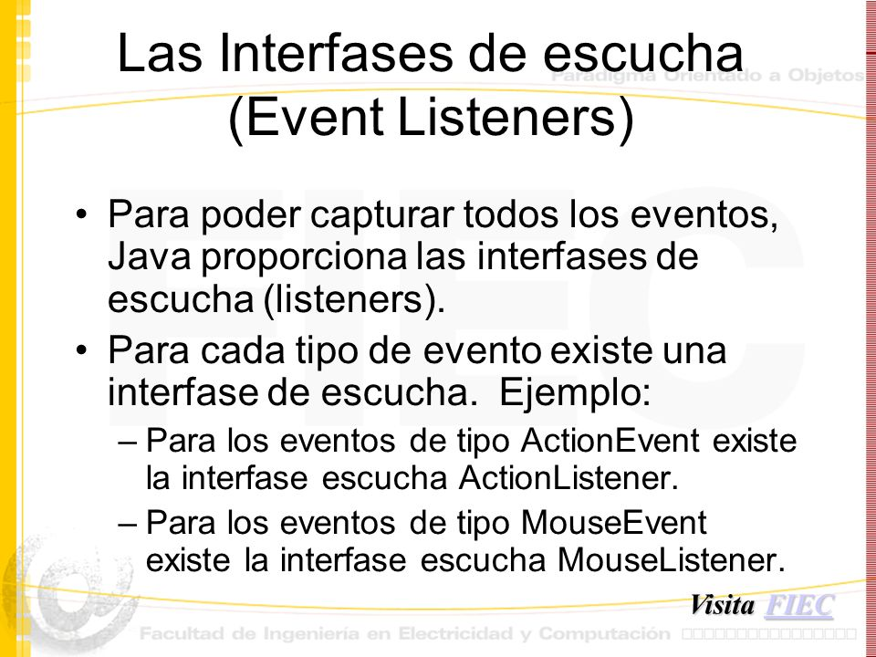 Las Interfases de escucha (Event Listeners)