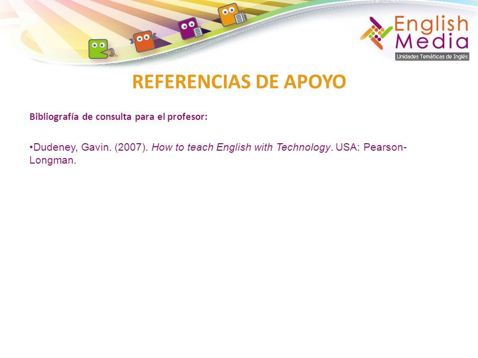 REFERENCIAS DE APOYO Bibliografía de consulta para el profesor: