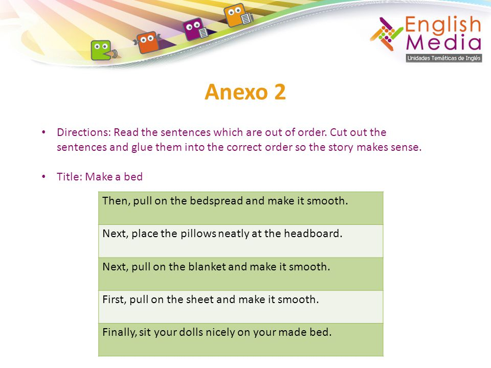 Anexo 2 Then, pull on the bedspread and make it smooth.