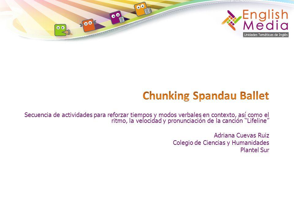 Chunking Spandau Ballet