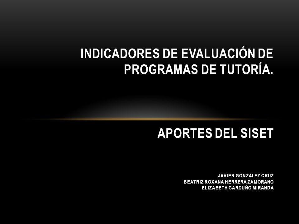 INDICADORES DE EVALUACIÓN DE PROGRAMAS DE TUTORÍA