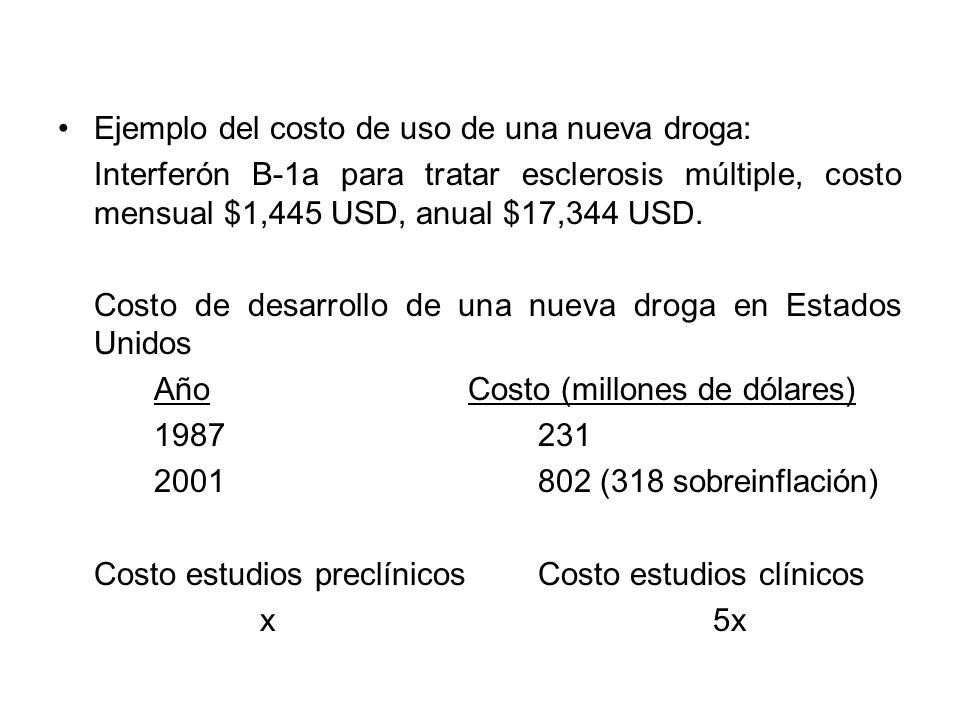 Ejemplo del costo de uso de una nueva droga: