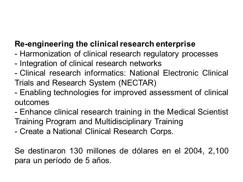 Re-engineering the clinical research enterprise