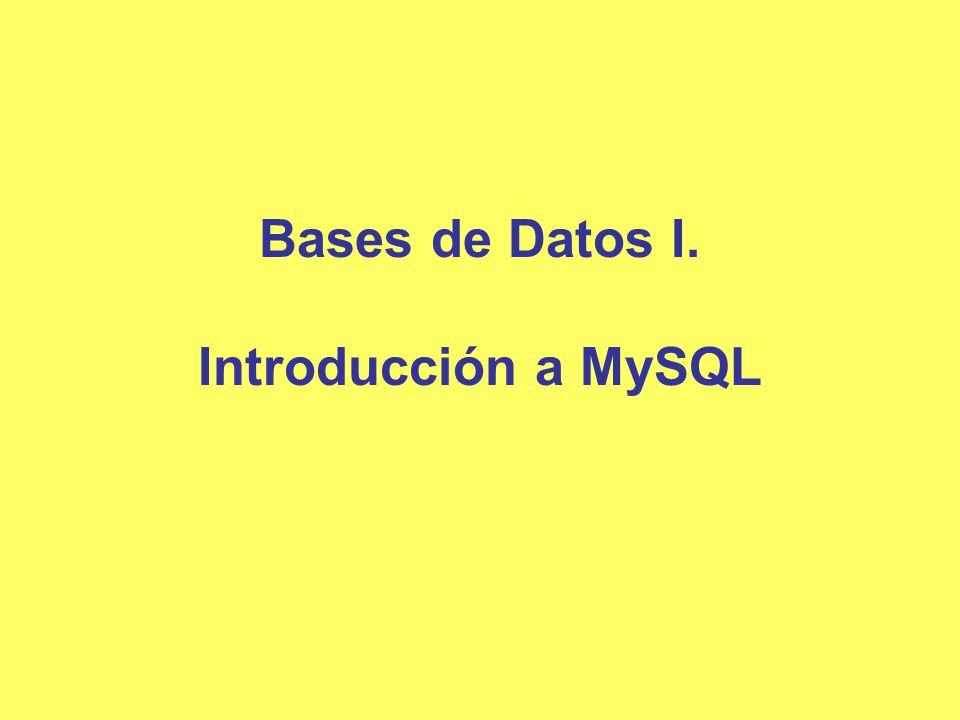 Bases de Datos I. Introducción a MySQL
