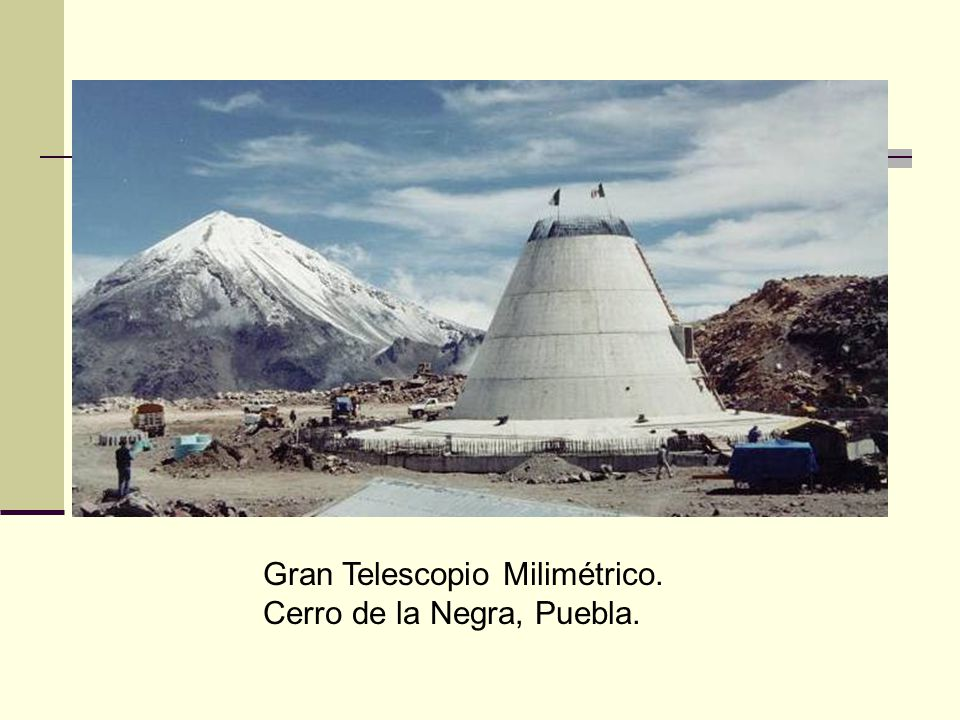 Gran Telescopio Milimétrico.