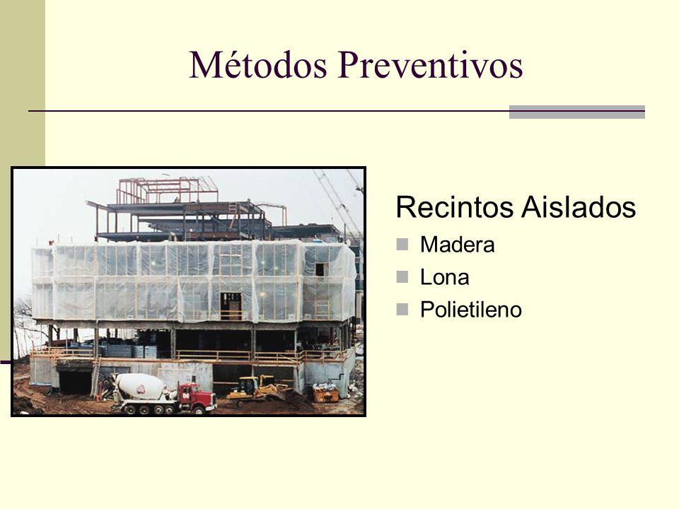 Métodos Preventivos Recintos Aislados Madera Lona Polietileno