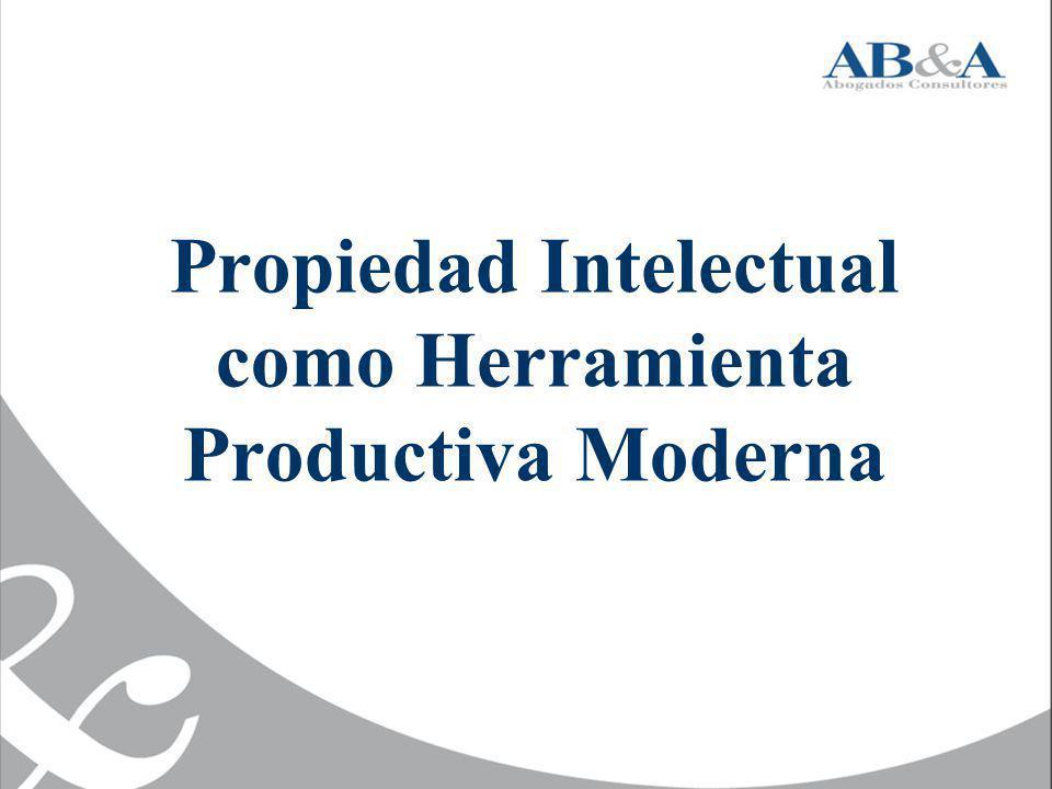 Propiedad Intelectual como Herramienta Productiva Moderna