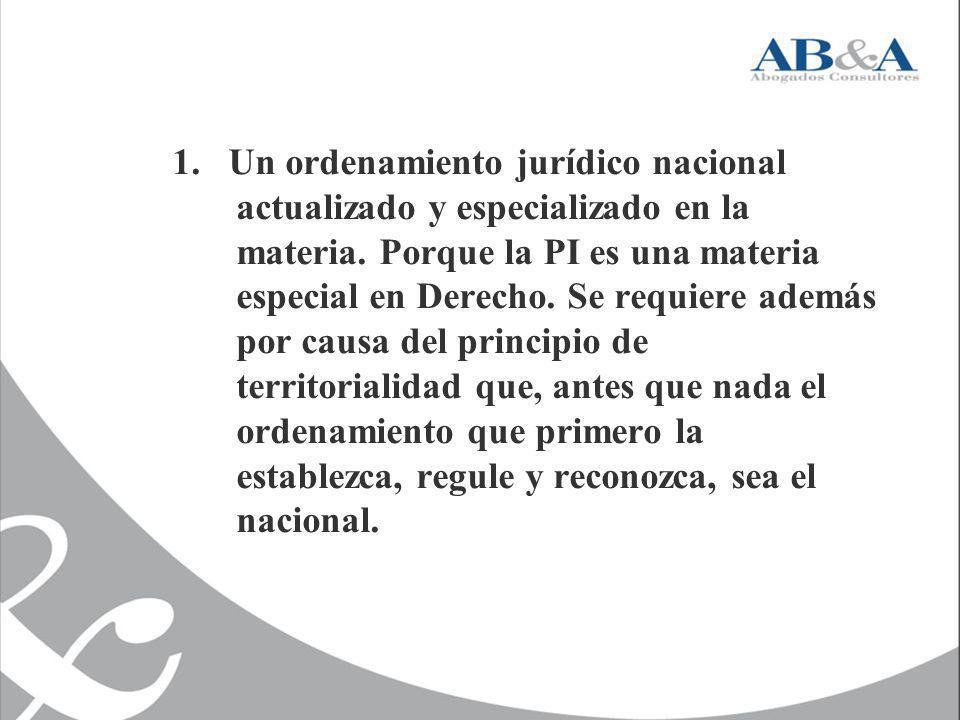 1. Un ordenamiento jurídico nacional actualizado y especializado en la materia.