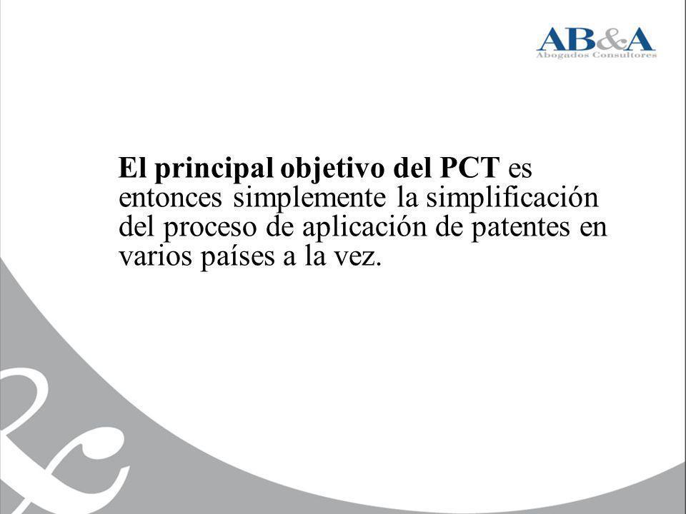 El principal objetivo del PCT es entonces simplemente la simplificación del proceso de aplicación de patentes en varios países a la vez.