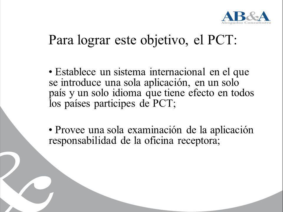Para lograr este objetivo, el PCT: