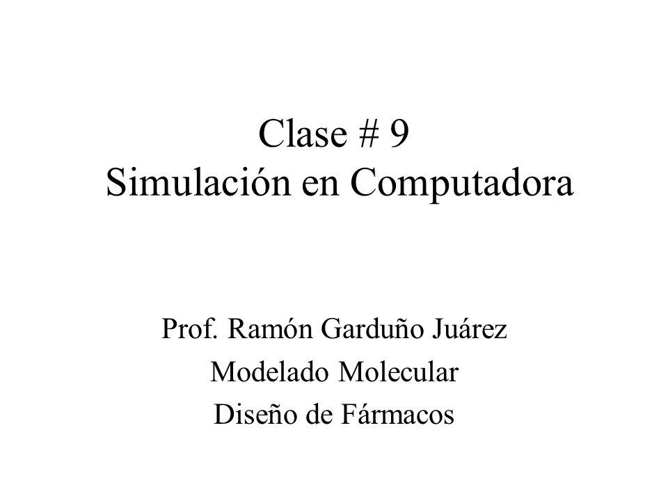 Clase # 9 Simulación en Computadora