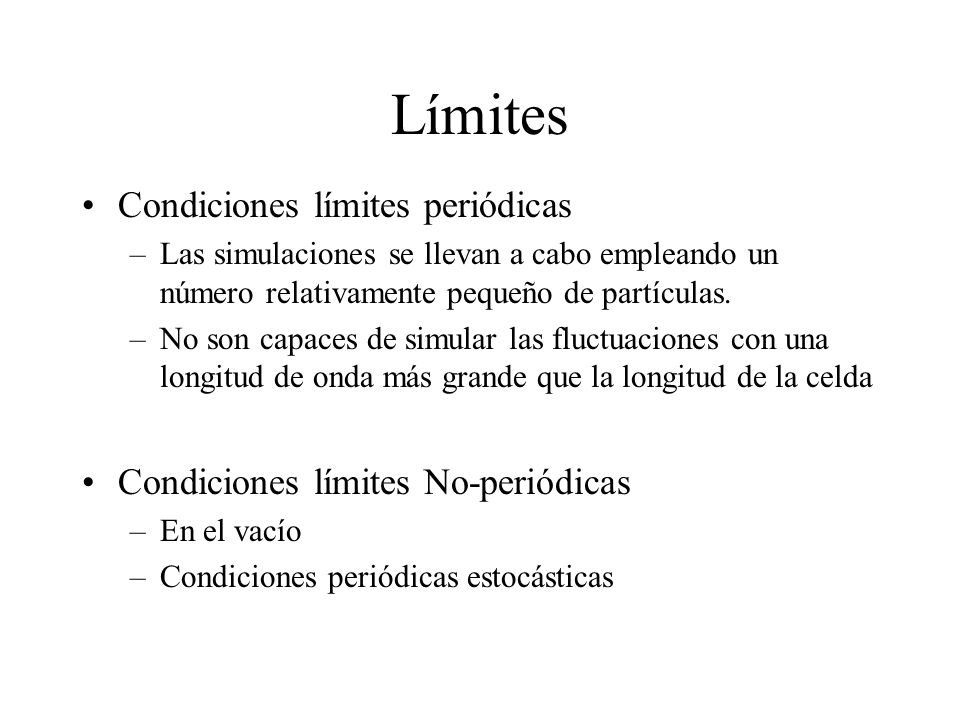 Límites Condiciones límites periódicas