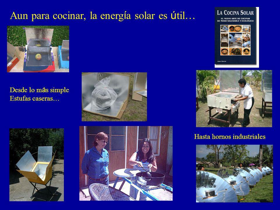Aun para cocinar, la energía solar es útil…