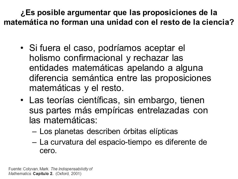 ¿Es posible argumentar que las proposiciones de la matemática no forman una unidad con el resto de la ciencia