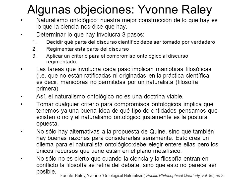 Algunas objeciones: Yvonne Raley