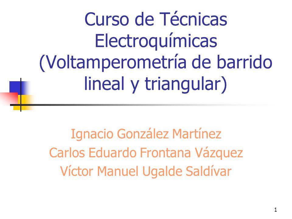Curso de Técnicas Electroquímicas (Voltamperometría de barrido lineal y triangular)
