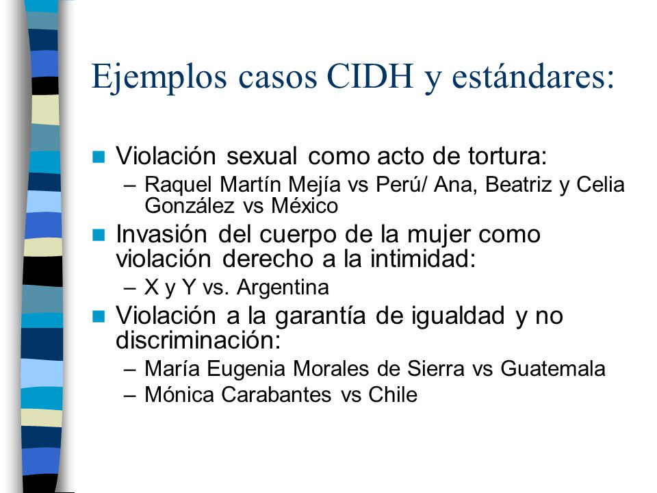 Ejemplos casos CIDH y estándares: