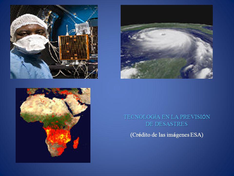 TECNOLOGÍA EN LA PREVISIÓN DE DESASTRES (Crédito de las imágenes ESA)