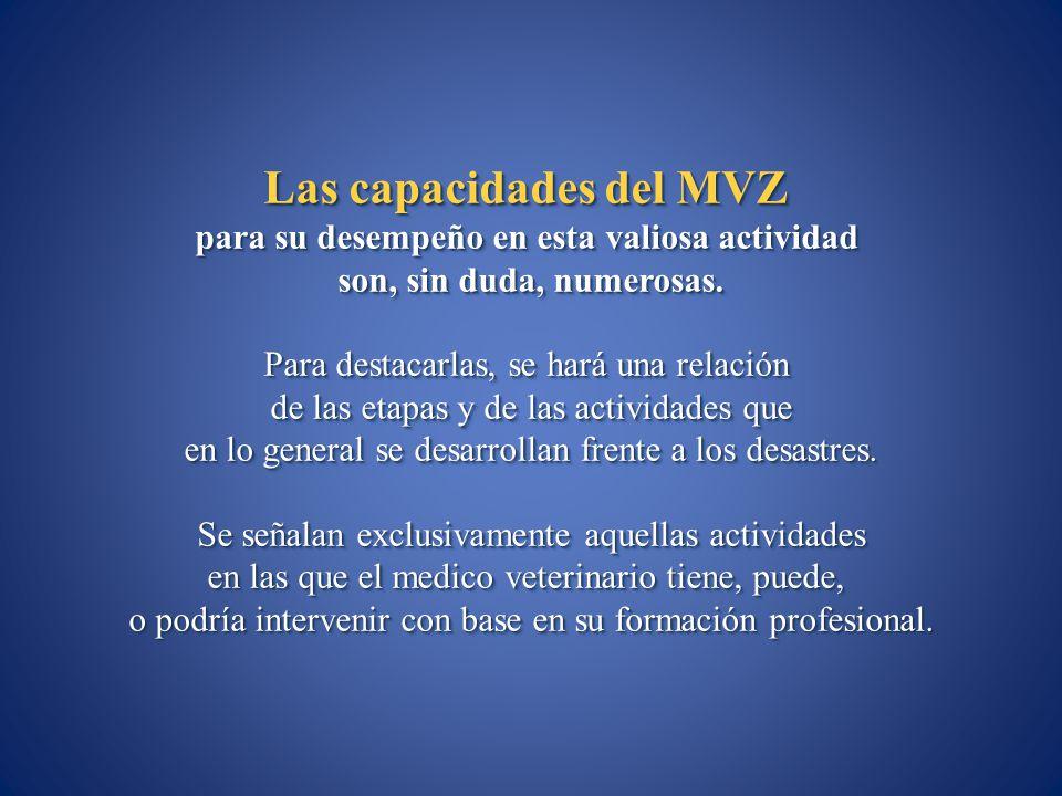 Las capacidades del MVZ para su desempeño en esta valiosa actividad