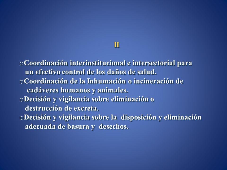 II Coordinación interinstitucional e intersectorial para. un efectivo control de los daños de salud.