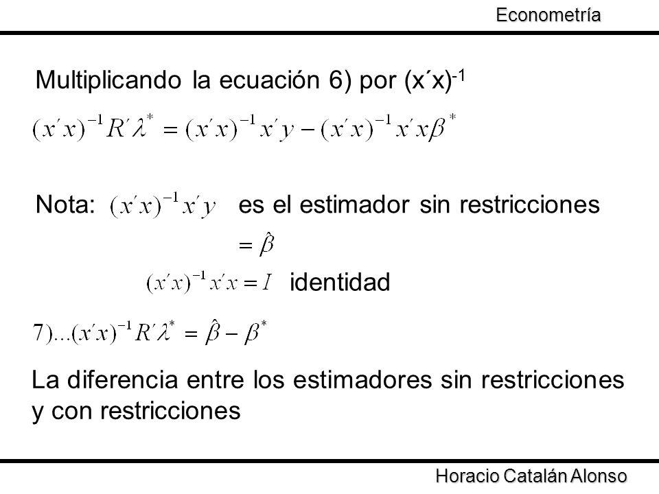 Multiplicando la ecuación 6) por (x´x)-1