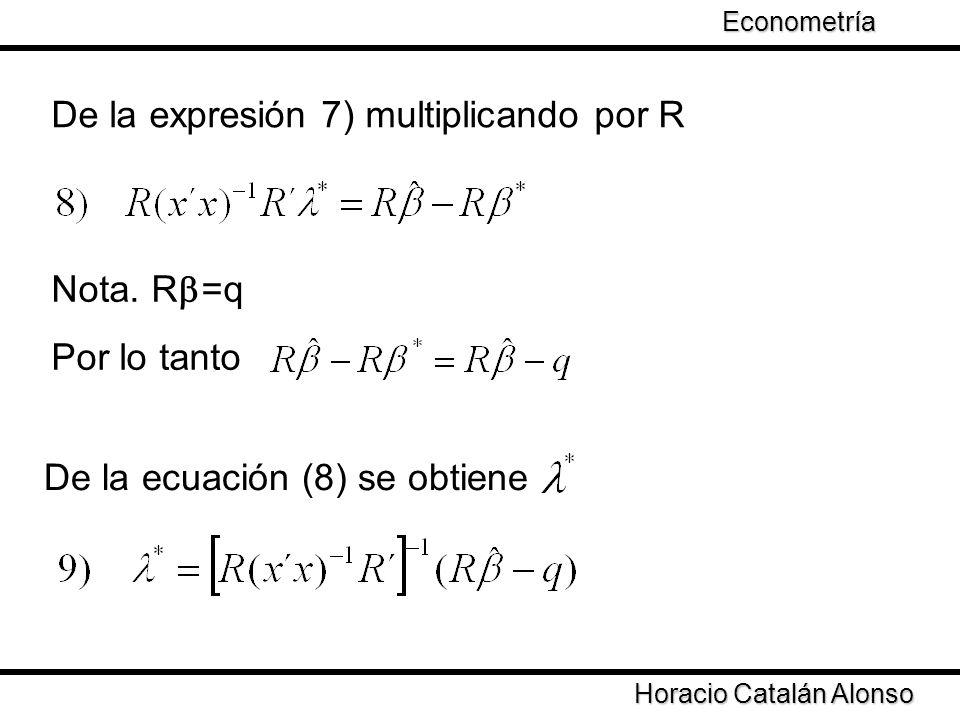 De la expresión 7) multiplicando por R