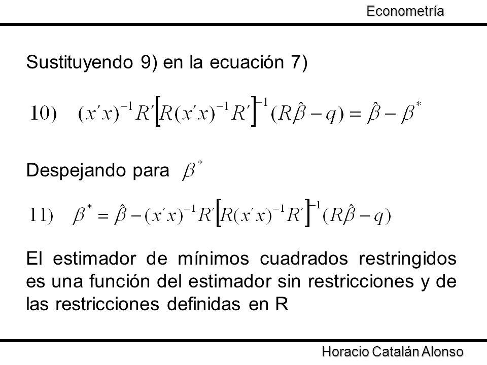 Sustituyendo 9) en la ecuación 7)