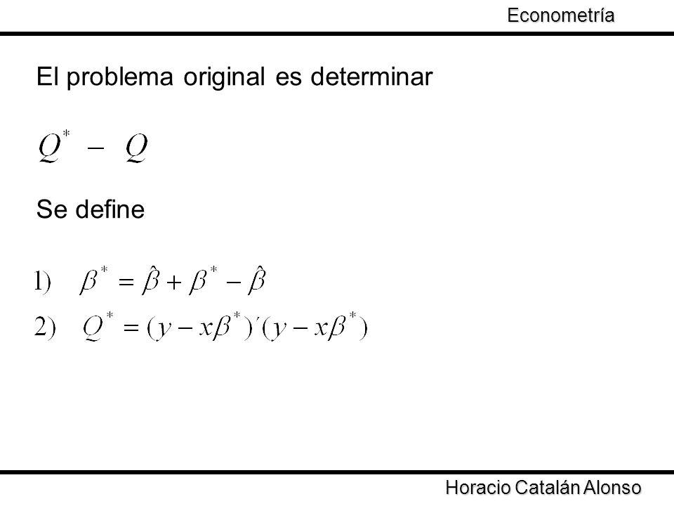 El problema original es determinar
