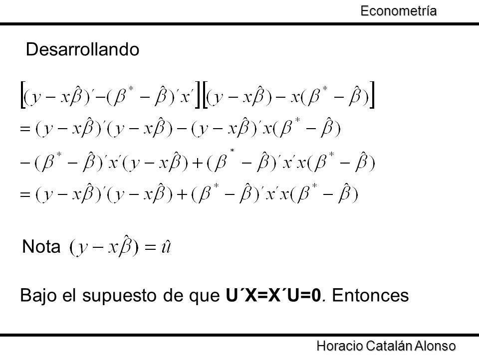 Bajo el supuesto de que U´X=X´U=0. Entonces