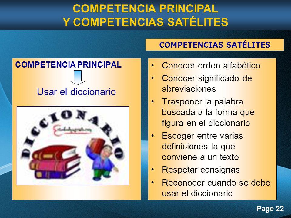 COMPETENCIA PRINCIPAL Y COMPETENCIAS SATÉLITES COMPETENCIAS SATÉLITES