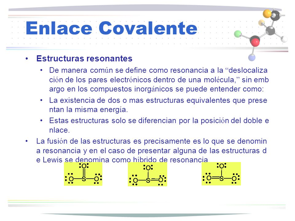 Enlace Covalente Estructuras resonantes