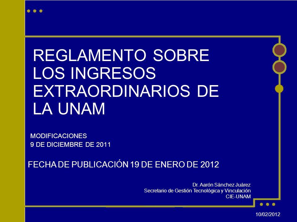 REGLAMENTO SOBRE LOS INGRESOS EXTRAORDINARIOS DE LA UNAM