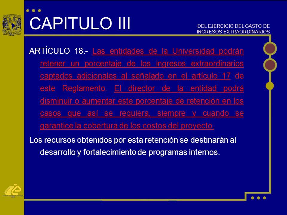 CAPITULO III DEL EJERCICIO DEL GASTO DE INGRESOS EXTRAORDINARIOS.