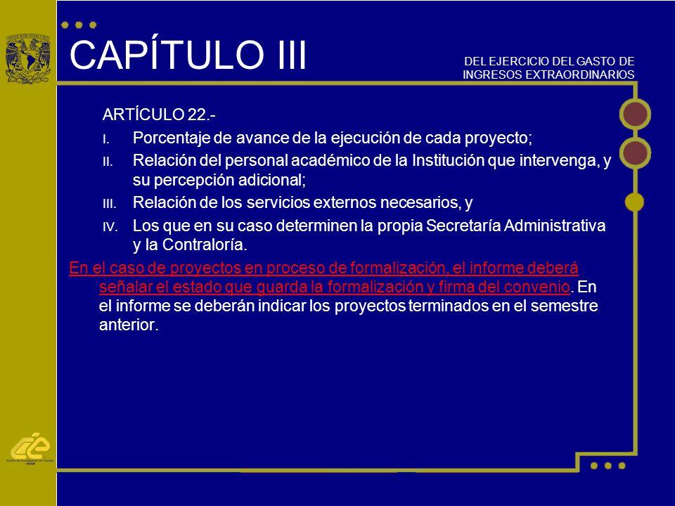 CAPÍTULO III ARTÍCULO 22.-