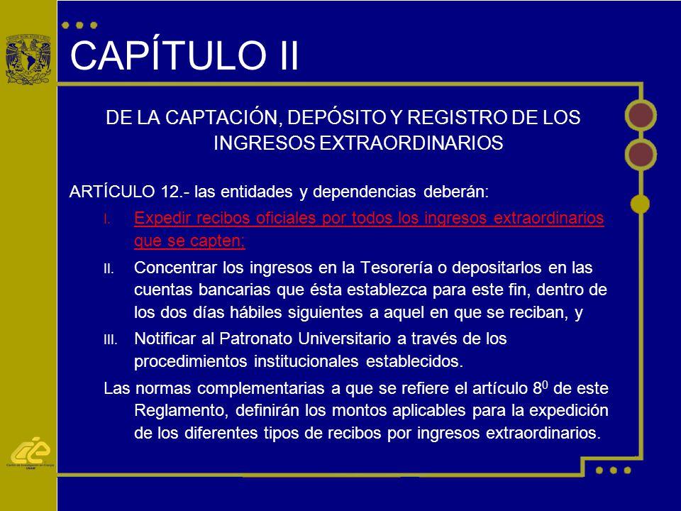 DE LA CAPTACIÓN, DEPÓSITO Y REGISTRO DE LOS INGRESOS EXTRAORDINARIOS