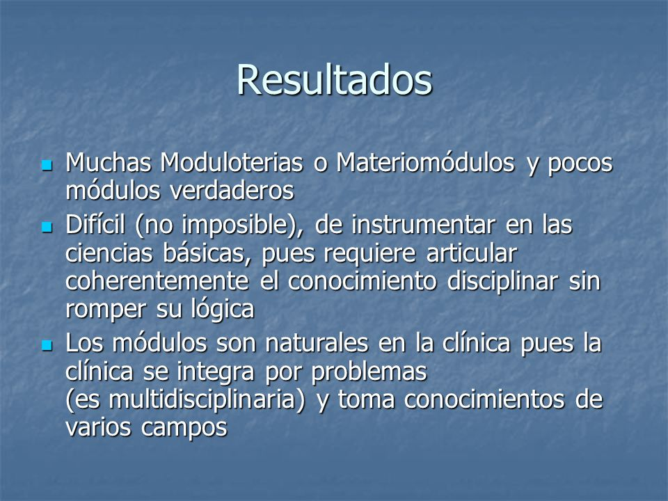 Resultados Muchas Moduloterias o Materiomódulos y pocos módulos verdaderos.