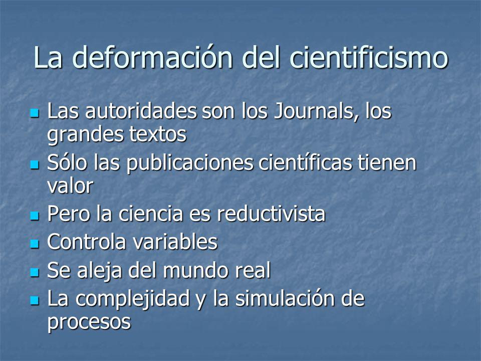 La deformación del cientificismo
