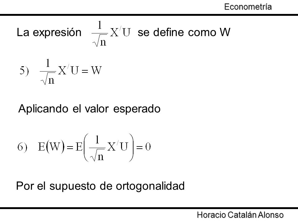 La expresión se define como W