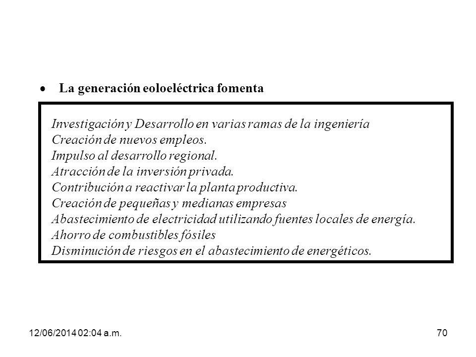 · La generación eoloeléctrica fomenta